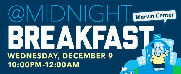 Kick-off #GWU exam season with FREE breakfast & more TONIGHT at Midnight Breakfast, 10pm-12am! #RaiseHigh & Study On https://t.co/NcloXCZcQn