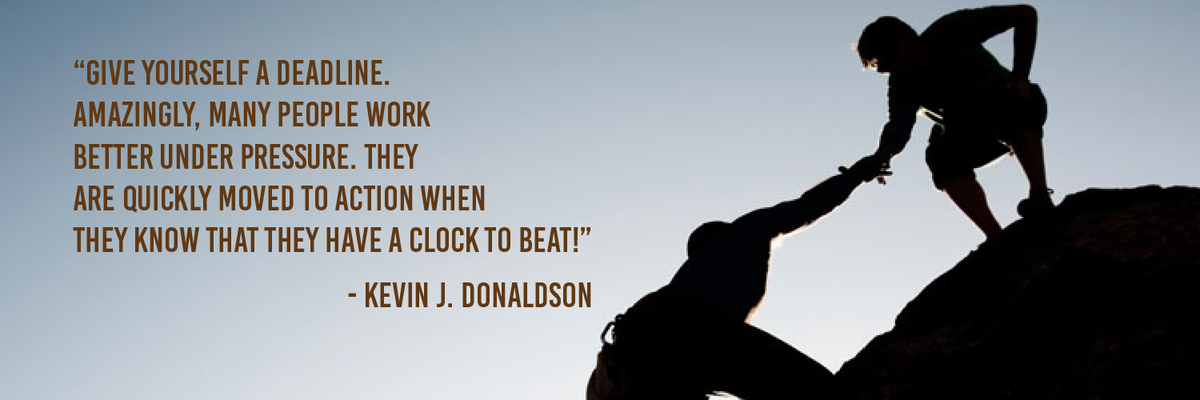 Give yourself a deadline! #Goals #Entrepreneur #Productivity @KevinJDonaldson https://t.co/dUxyB1Kdiq