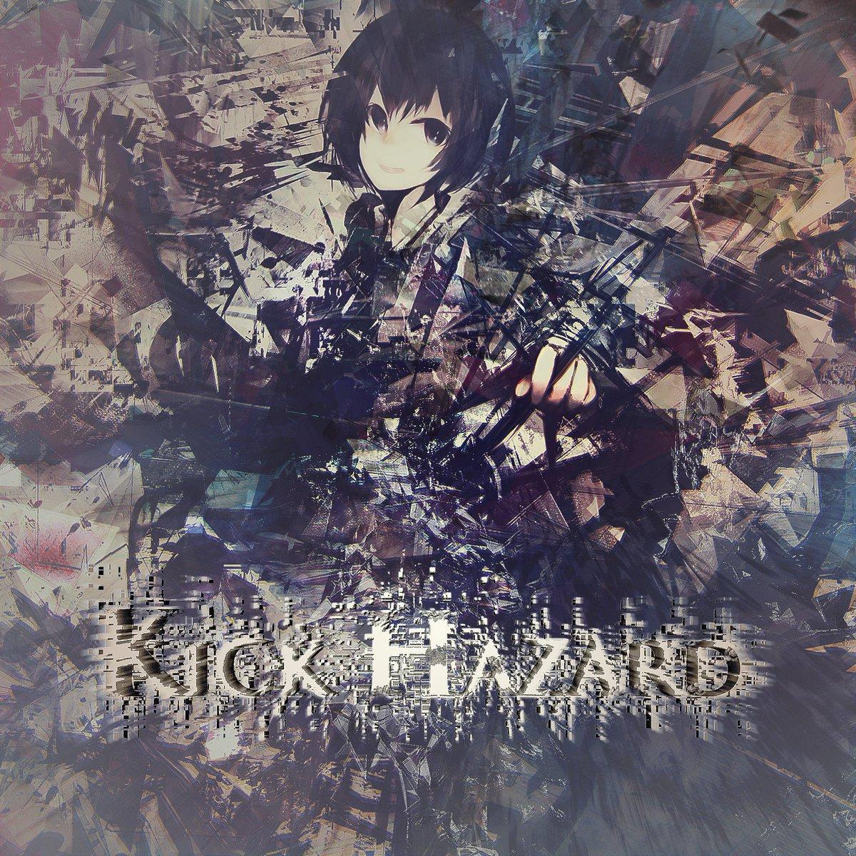 """キック強いコンピこと""""KICK HAZARD""""のジャケット公開しています!!総44曲で年内にフリーリリース!!!!ジャケットデザインはあめの(@ameno_naka )さん!ジャケも中身も最高にヤバイぞ!!! #Kickhazard https://t.co/ScmoJOSrpR"""