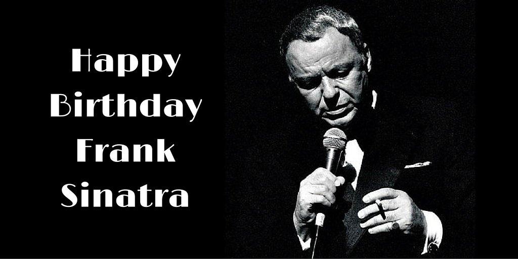 Happy 100th Birthday Frank Sinatra (@franksinatra)! #Sinatra100 https://t.co/WrfMU5pTx8