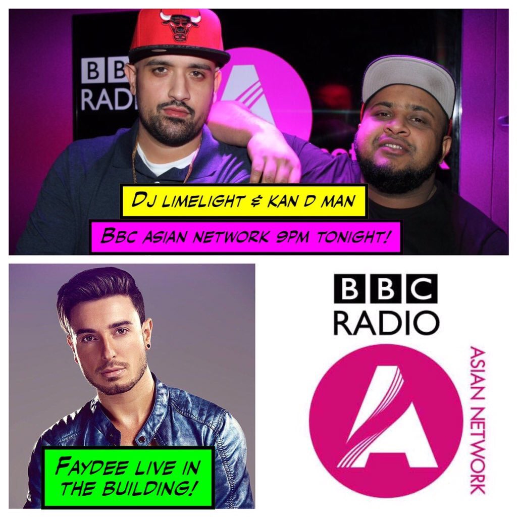 Myself & @DJLIMELIGHTUK going LIVE on @bbcasiannetwork from 9pm! Special guest tonight @Faydee https://t.co/EZ8lFfceyS