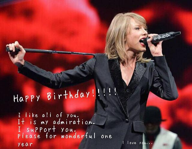 !!!!HAPPY BIRTHDAY!!!!     Taylor Swift
