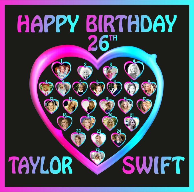 Happy birthday to the brightest star in the galaxy.   Taylor Swift