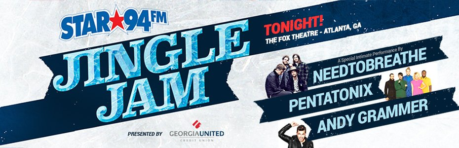 #JingleJam day is here! R you as excited as we R to see @NEEDTOBREATHE @PTXofficial @andygrammer LIVE @TheFoxTheatre https://t.co/oGitgpyiGk