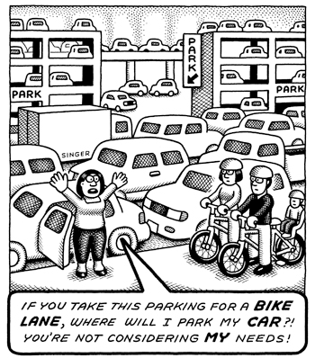 """If you take this parking for a bike lane, where will I park?"" The great Andy Singer via @grescoe https://t.co/VDxewg7brt"