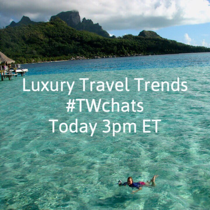 Join us TODAY at 3pm ET to tweet about #luxury #travel trends. #cruisechat #ttot https://t.co/PKyTyEA6dr