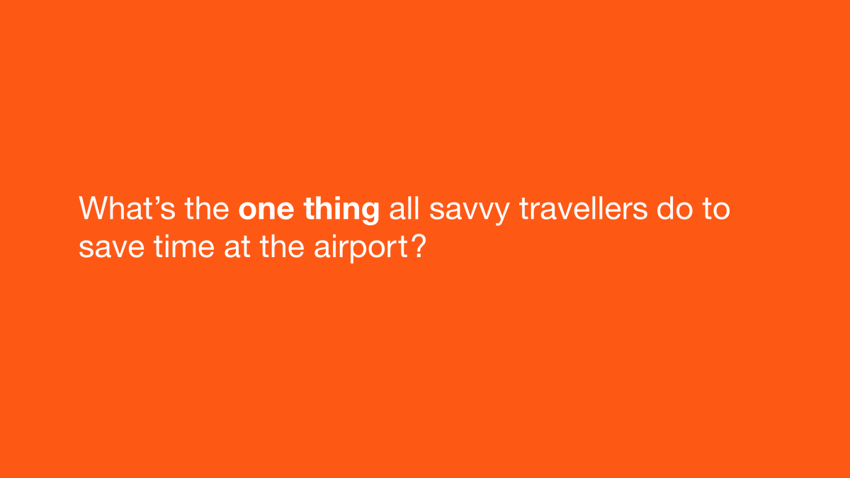 What's the one thing all savvy travellers do to save time at the airport?