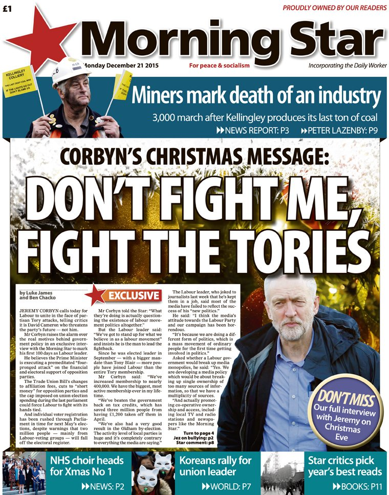 Monday's front: EXCLUSIVE #Corbyn's Xmas message – Don't fight me, fight the Tories #jez100 https://t.co/LgGxeSNQZS