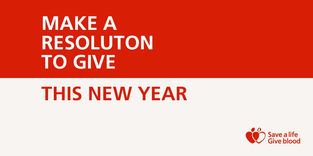 Make a resolution to give this New Year and become the life saver someone will need in 2016 #GiveBlood https://t.co/73bUQgCv48