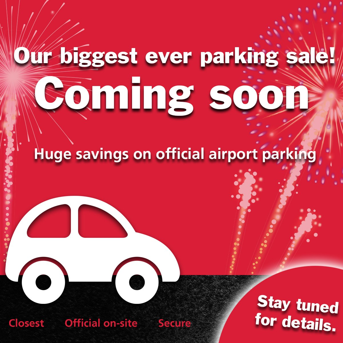 Coming soon... Our biggest ever parking sale! Stay tuned for more details. Book now: