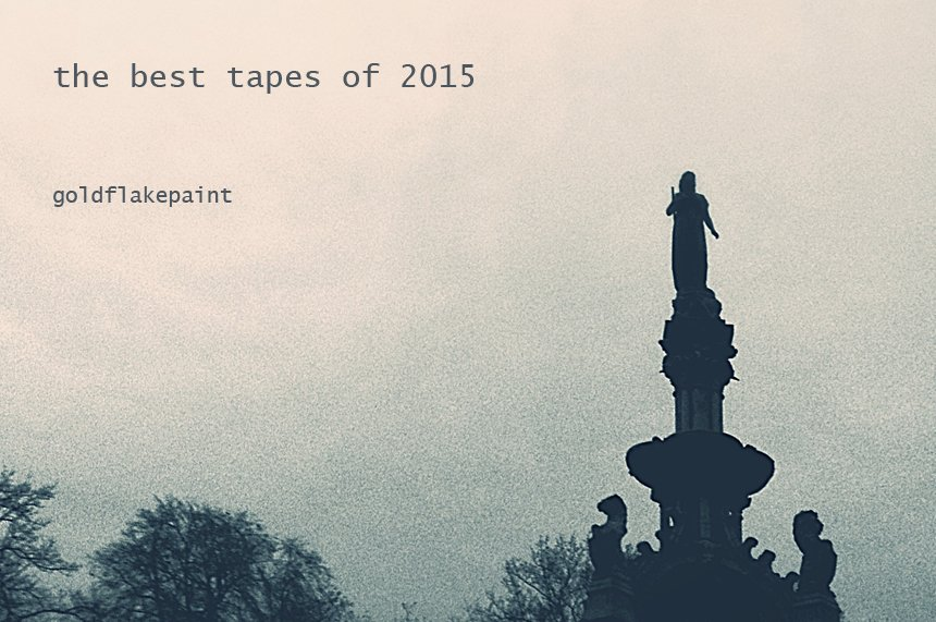NEW - Can I Get A Rewind? The Best Tape Releases of 2015: https://t.co/DHW6LF0lCD https://t.co/FC6fK6IOS4