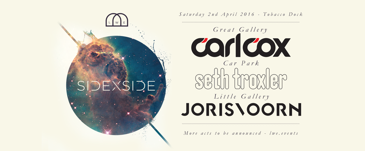 Here it is... Go sign up!  https://t.co/edID2hvpde SIDEXSIDE w/ @Carl_Cox @sethtroxler & @jorisvoorn @TobaccoDockLon https://t.co/2ymt9XjWOP