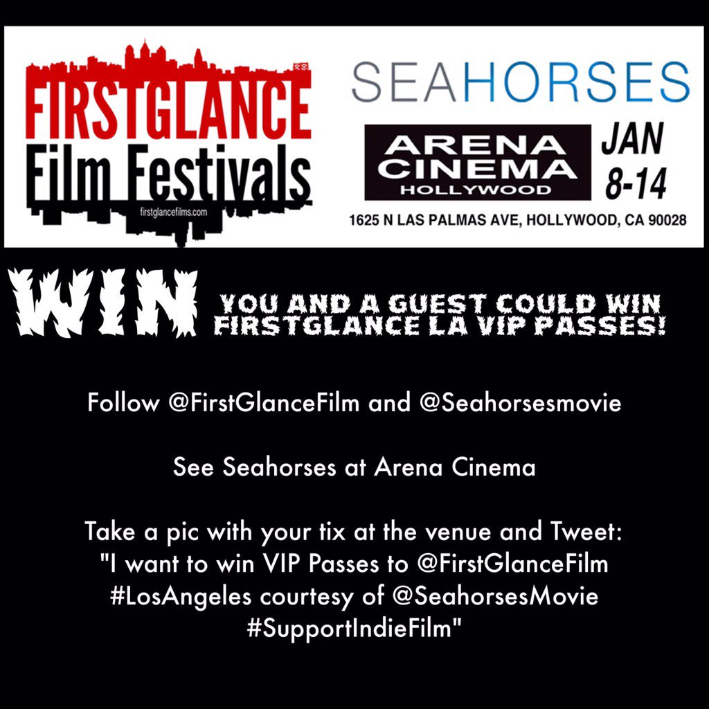 Hey #LosAngeles #SupportIndieFilm and go see the award winning @FirstGlanceFilm alum @Seahorsesmovie @ArenaScreen https://t.co/8qGS4Eiwps