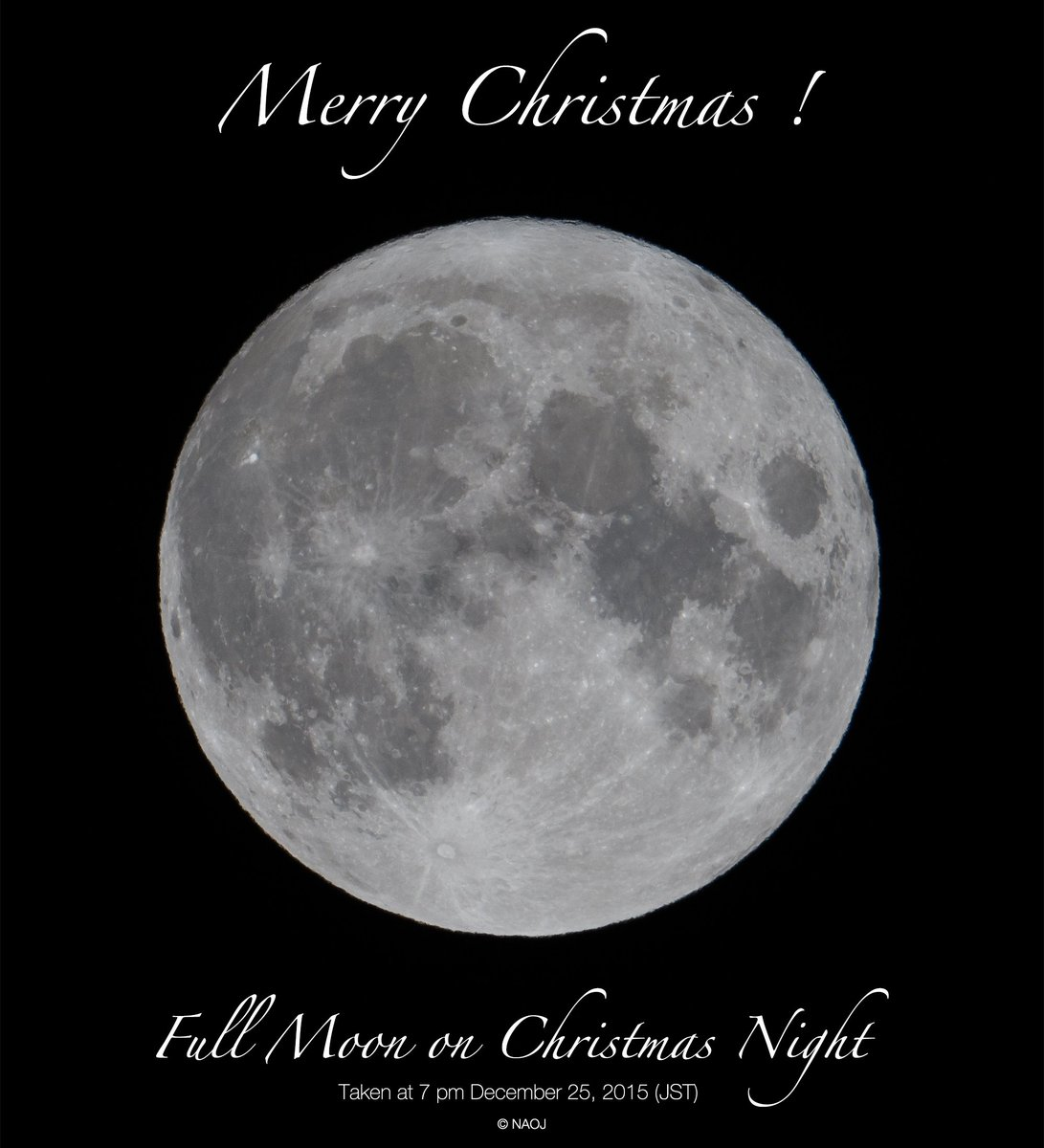 【クリスマスの満月】本日は満月です。次にクリスマスの日と満月が重なるのは2034年。夜空を見上げて、ちょっと珍しいクリスマスの満月を眺めてみませんか?皆様、素敵なクリスマスをお過ごしください。 #国立天文台 https://t.co/6JQQk5lzRB