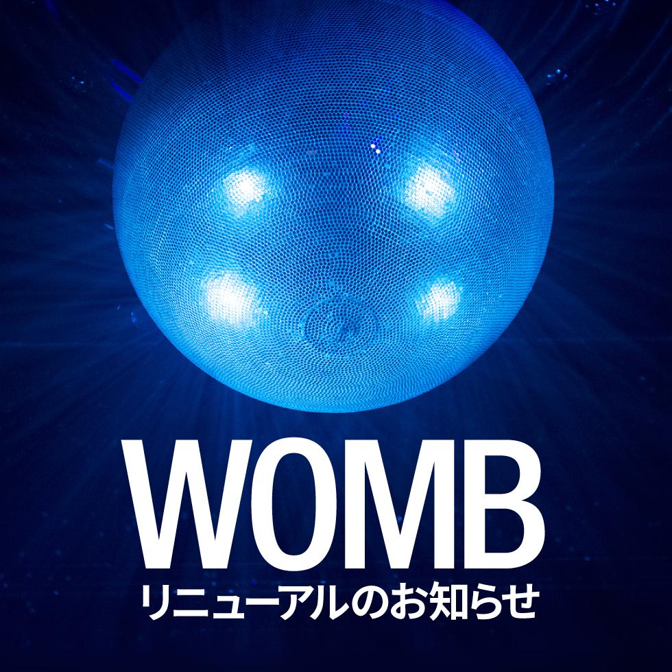 【WOMB店舗リニューアルのお知らせ】2016年 2月26日 (金) 、WOMB が新しくなります。 詳しくは→https://t.co/QXjafZokn9 https://t.co/YUvVvoSSU9