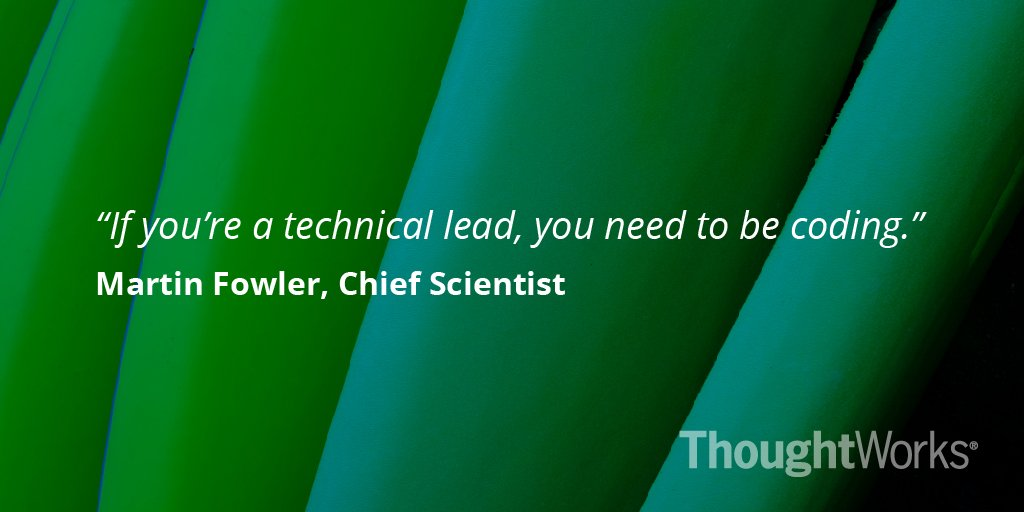 Advice for tech leads from @martinfowler #BestofTW2015 https://t.co/4XmcZt6Tfj