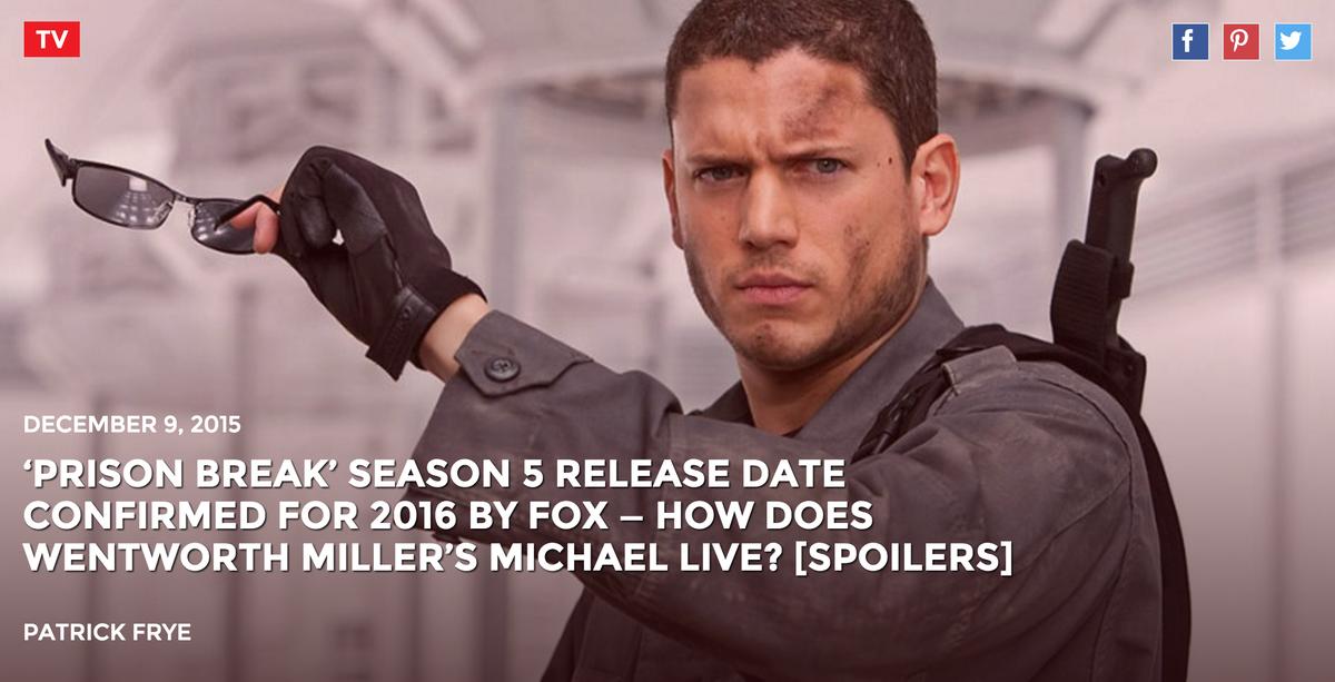 'Prison Break' Season 5 2016 Release Date Confirmed By @FOXTV — Michael Lives? [Spoilers] https://t.co/5DDIppy0xZ https://t.co/EsWLZR16Ry