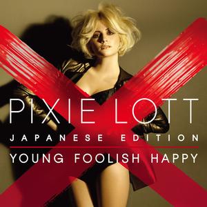 "\""Pixie Lott - Birthday\"" from the album [Young Foolish Happy [Bonus Tracks]]"