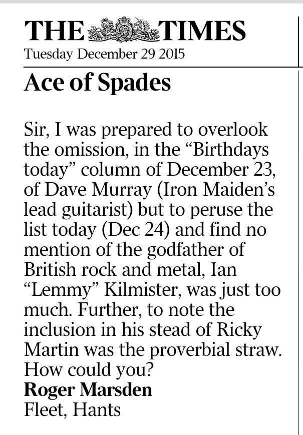 Timing. On the day before he dies, a letter to The Times complaining that it omits marking the birthday of #Lemmy. https://t.co/1PVrl35UFW