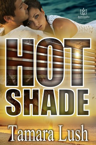 Wannabe  Pride's Book Pick of the Week is Hot Shade by @TamaraLush #romance #suspense   https://t.co/TrS9ftvrRs https://t.co/GHFTqW0kbR