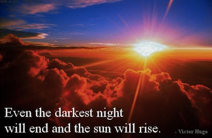 Even the darkest night will end and the sun will rise.  #quote #hope https://t.co/4Ng7nzBhhb