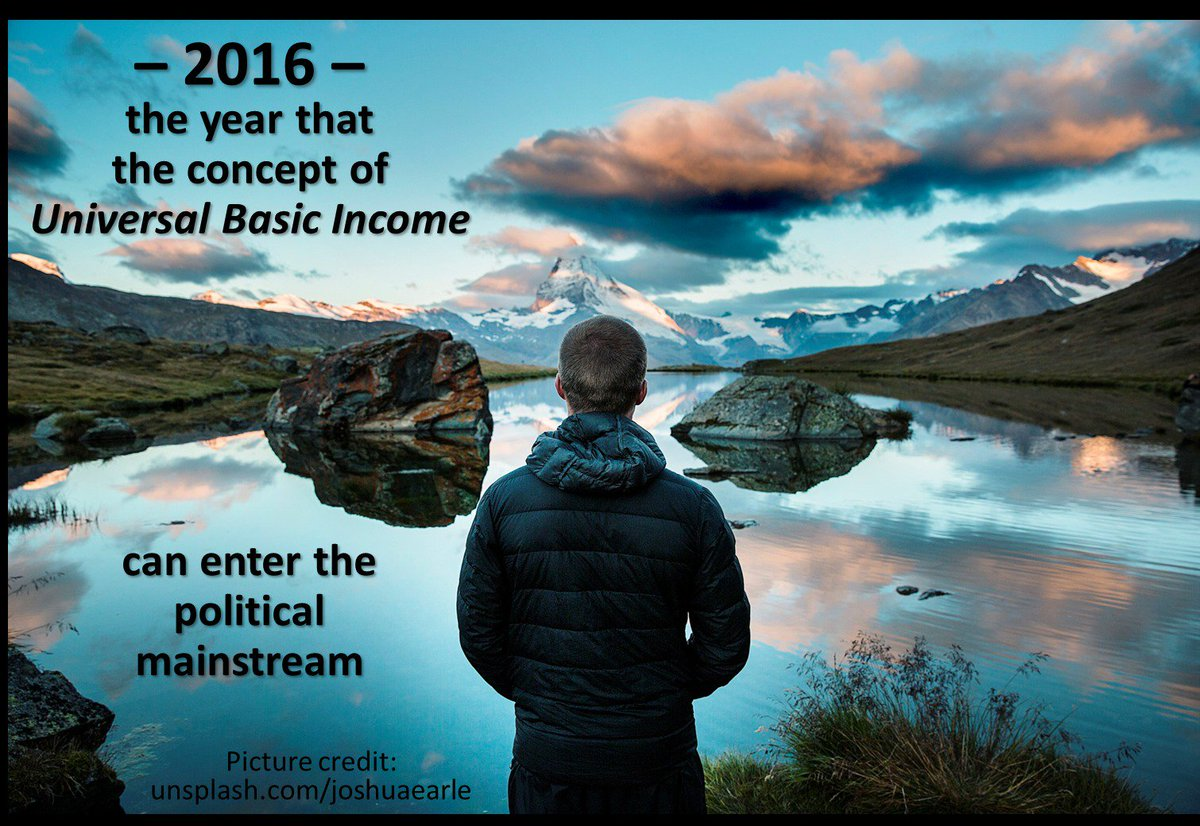 2016: the year that the concept of Universal Basic Income can enter the political mainstream https://t.co/WvFjjMe3D2 https://t.co/haRfqfHRm1
