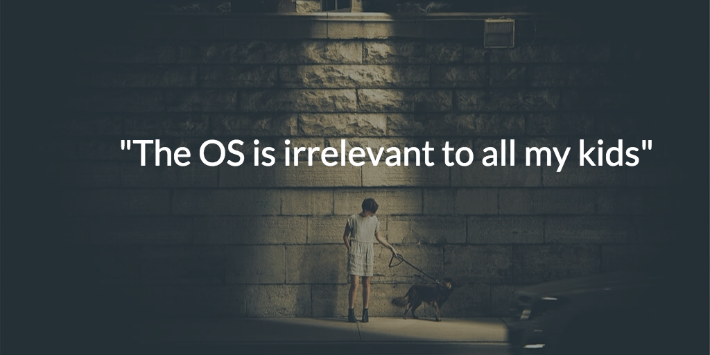 """The OS is irrelevant to all my kids"" https://t.co/8Ut9BIYy0m > Some great nuggets from @conoro's look to 2016. https://t.co/uIPbHiXhwX"