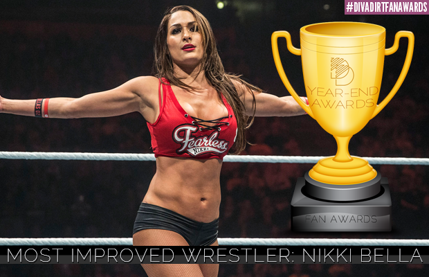 #DivaDirtFanAwards 2015: Most Improved Wrestler - Nikki Bella https://t.co/myEBXin5vu @BellaTwins https://t.co/DXMGCWwuSK