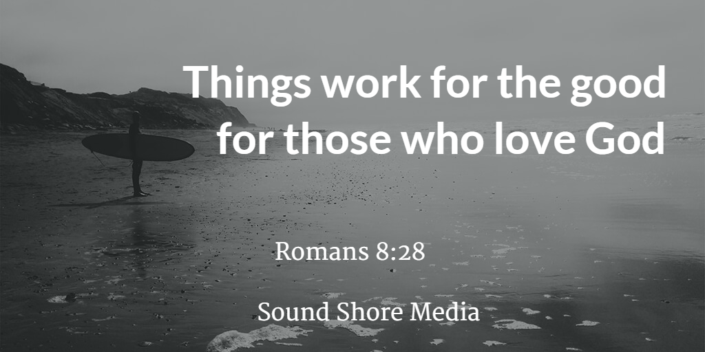 In all things God works for the good of those who love him, who have been called according to His purpose. -Rom 8:28 https://t.co/iYA8TvY5wF