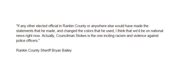 Here's what Rankin County Sheriff Bryan Bailey had to say -- in part -- about Stokes' comments. #msnewsnow https://t.co/ElHavsJM9E