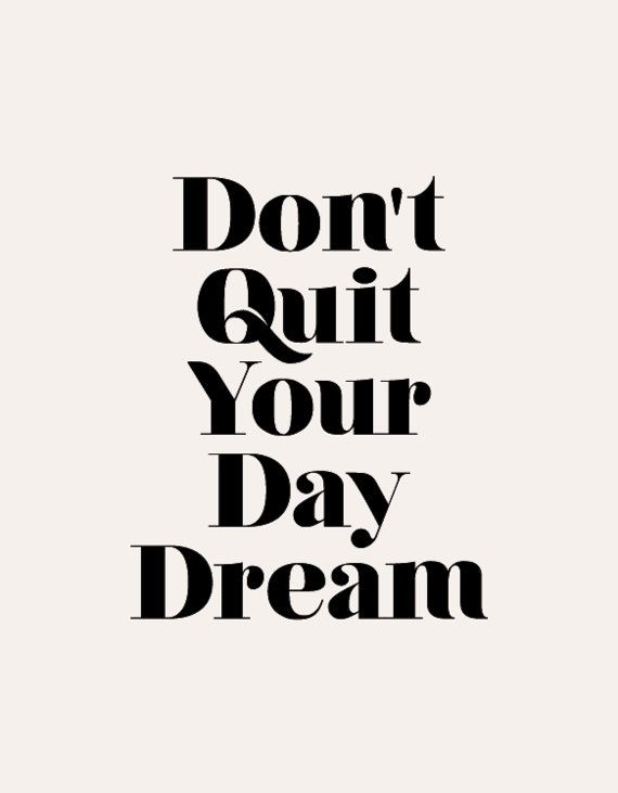 Don't quit your day dream. #entrepreneurship #smallbusiness #authenticincome #joyfulbusiness #income https://t.co/lkLgQ4sA5u