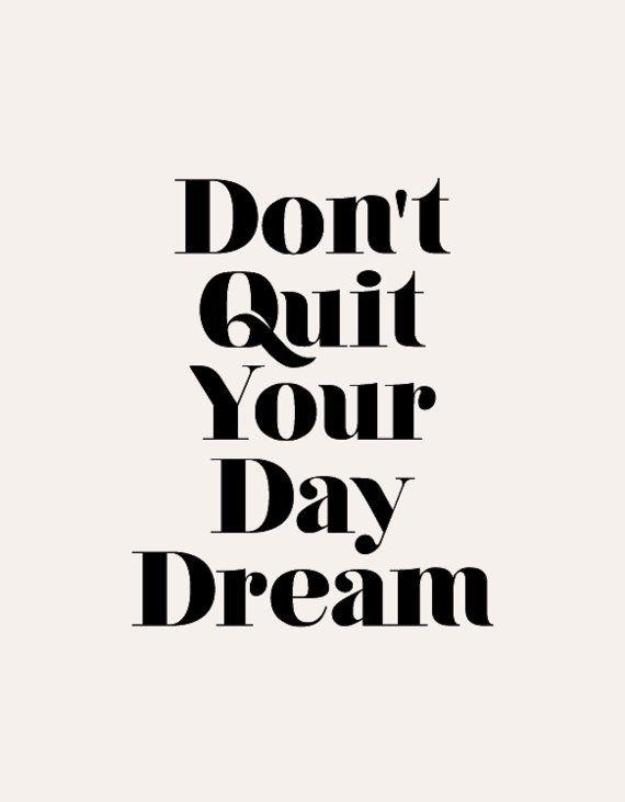 Don't quit your day dream. #entrepreneurship #smallbusiness #authenticincome #joyfulbusiness #income https://t.co/lkLgQ4sA5u
