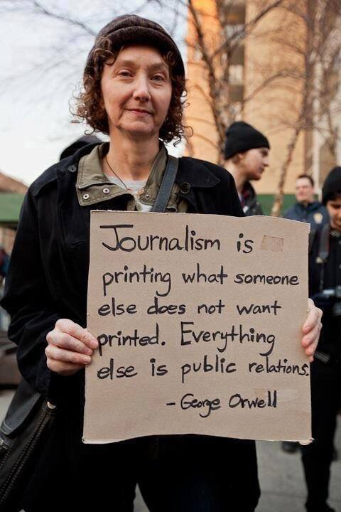 Journalism defined by George Orwell. https://t.co/wRn7TPatEg