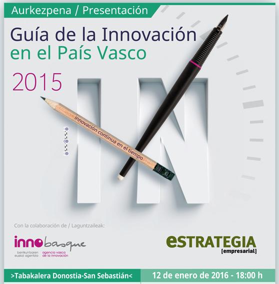 Todo sobre la Guía de la #Innovación 2015 en #Euskadi https://t.co/MQ46yDwWbH #Vídeos #Fotos #GuíaPdf @Estrategianet https://t.co/simdxKXB4K