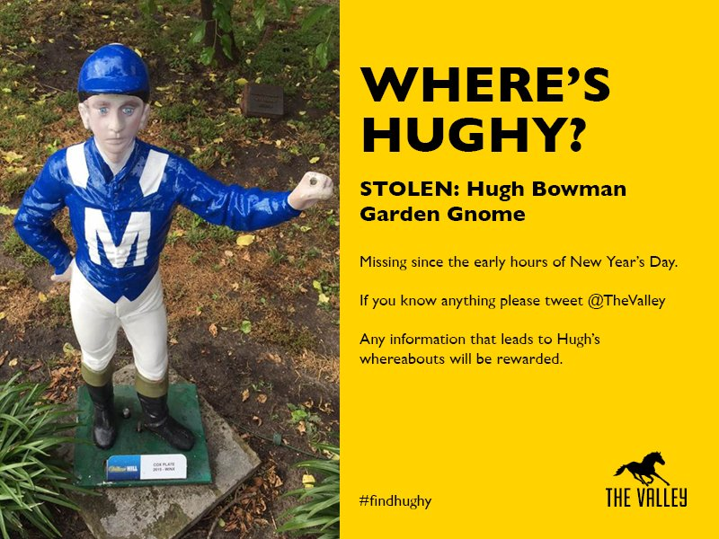 RETWEET: We were upset to return in 2016 and find our beloved Winx @CoxPlate gnome had been stolen #findhughy https://t.co/j7bGpl1fhG