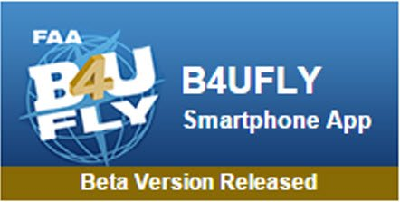 Help us Beta test B4UFLY Android version – opt-in here: