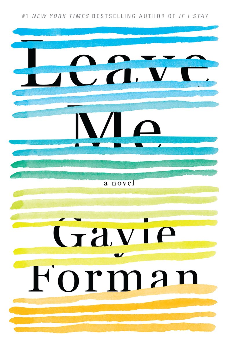 Have you seen it yet? Revealed - the beautiful cover for #LeaveMe by @GayleForman, excerpt: https://t.co/Q120gdPIoX https://t.co/WNA48K8WZ4