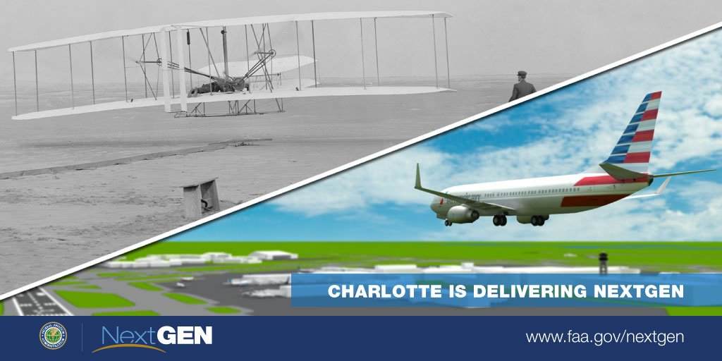 Charlotte – First in flight, leading the way once again with NextGen FlyNextGen @CLTAirport