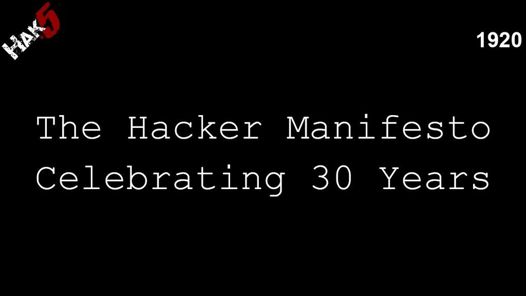 The Hacker Manifesto turns 30 - Hak5 1920 - https://t.co/hnuD0fOKjT via Hak5 https://t.co/2ZZFuifSRN