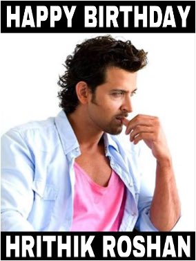Wishing A Very Happy Birthday To My All Time Favourite Actor Hrithik Roshan (DANCE KA BAAP)