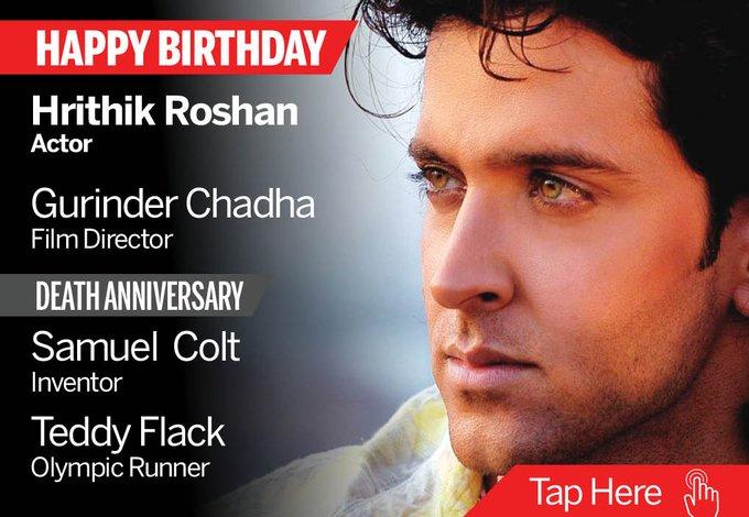 Homage Samuel Colt, Teddy Flack. Happy Birthday Hrithik Roshan, Gurinder Chadha