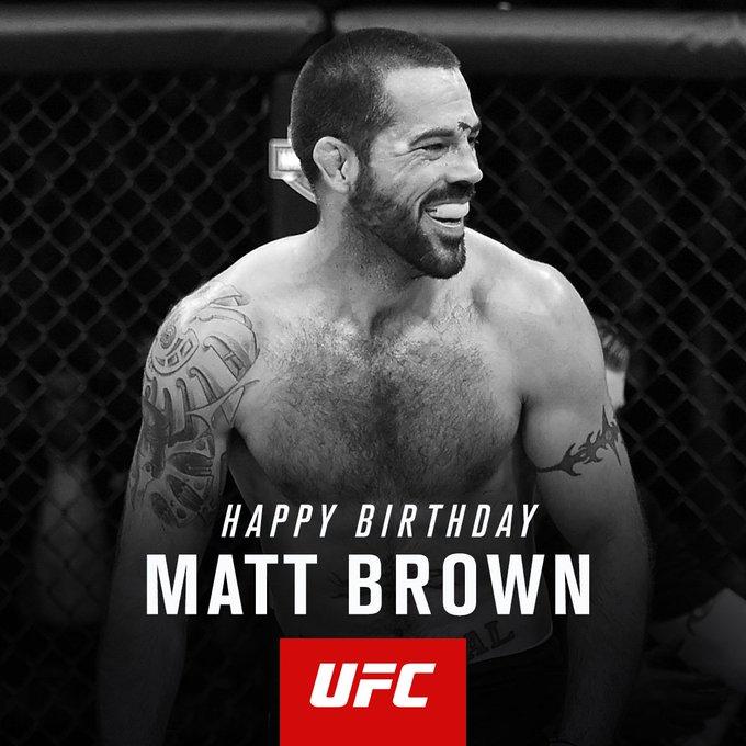 To wish Matt Brown a Happy Birthday!