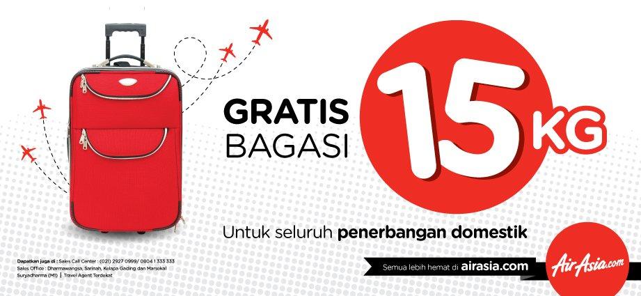 Gratis Bagasi 15 kg, untuk penerbangan domestik! Klik atau download mobile app AirAsia ya!