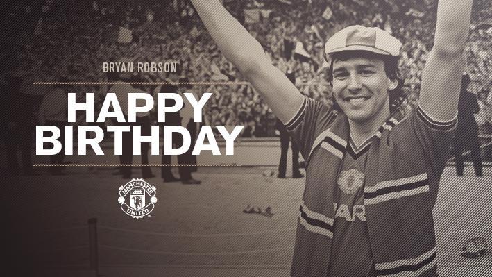 Happy birthday to United legend,Bryan Robson