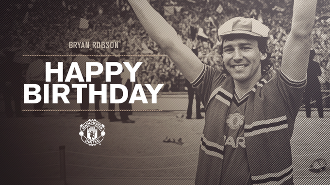 Happy birthday to United legend,Bryan Robson