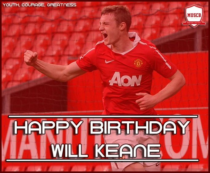 Happy Birthday Will Keane!