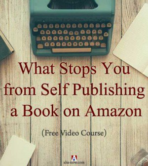 (New Post) - What Stops You From Self #Publishing a #Book on #Amazon - Aha!NOW - https://t.co/irilsyJcZd #writers https://t.co/HQdx7gilpd