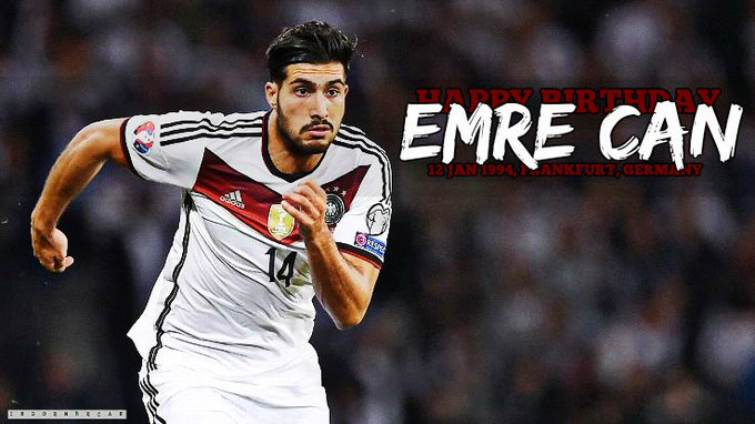 HAPPY BIRTHDAY TO OUR BIG MAN, EMRE CAN!  LOVE U TO THE MOON AND BACK xoxo