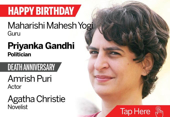 Homage Amrish Puri, Agatha Christie. Happy Birthday Maharishi Mahesh Yogi, Priyanka Gandhi