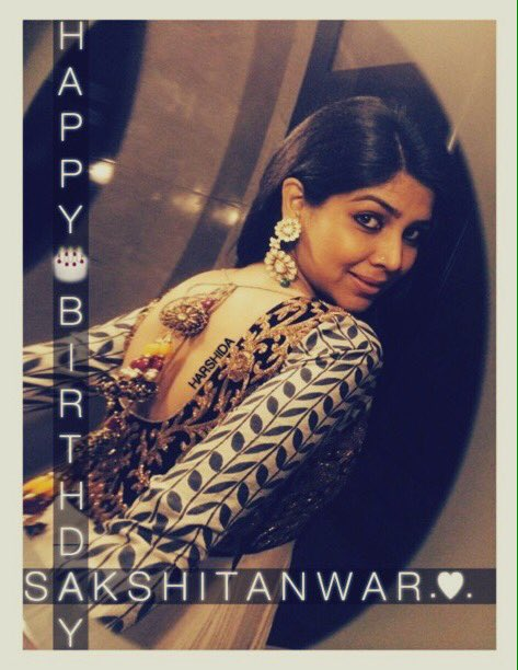 Happy Birthday to my princess Sakshi Tanwar God bless her and i love you